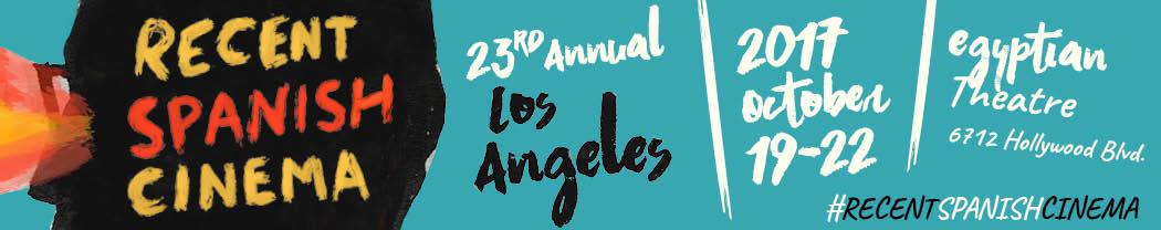 Recent Spanish Cinema Series en Los Ángeles alcanza su edición número 23