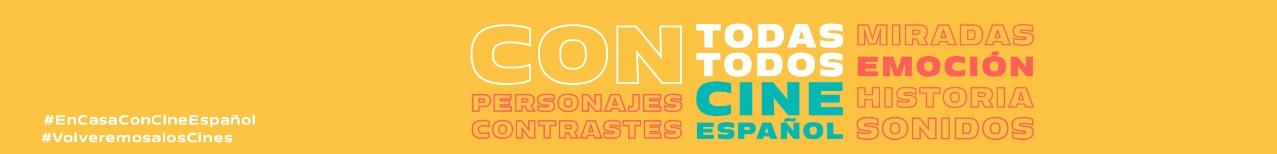 Con todas, con todos, con cine español, la nueva campaña del ICAA