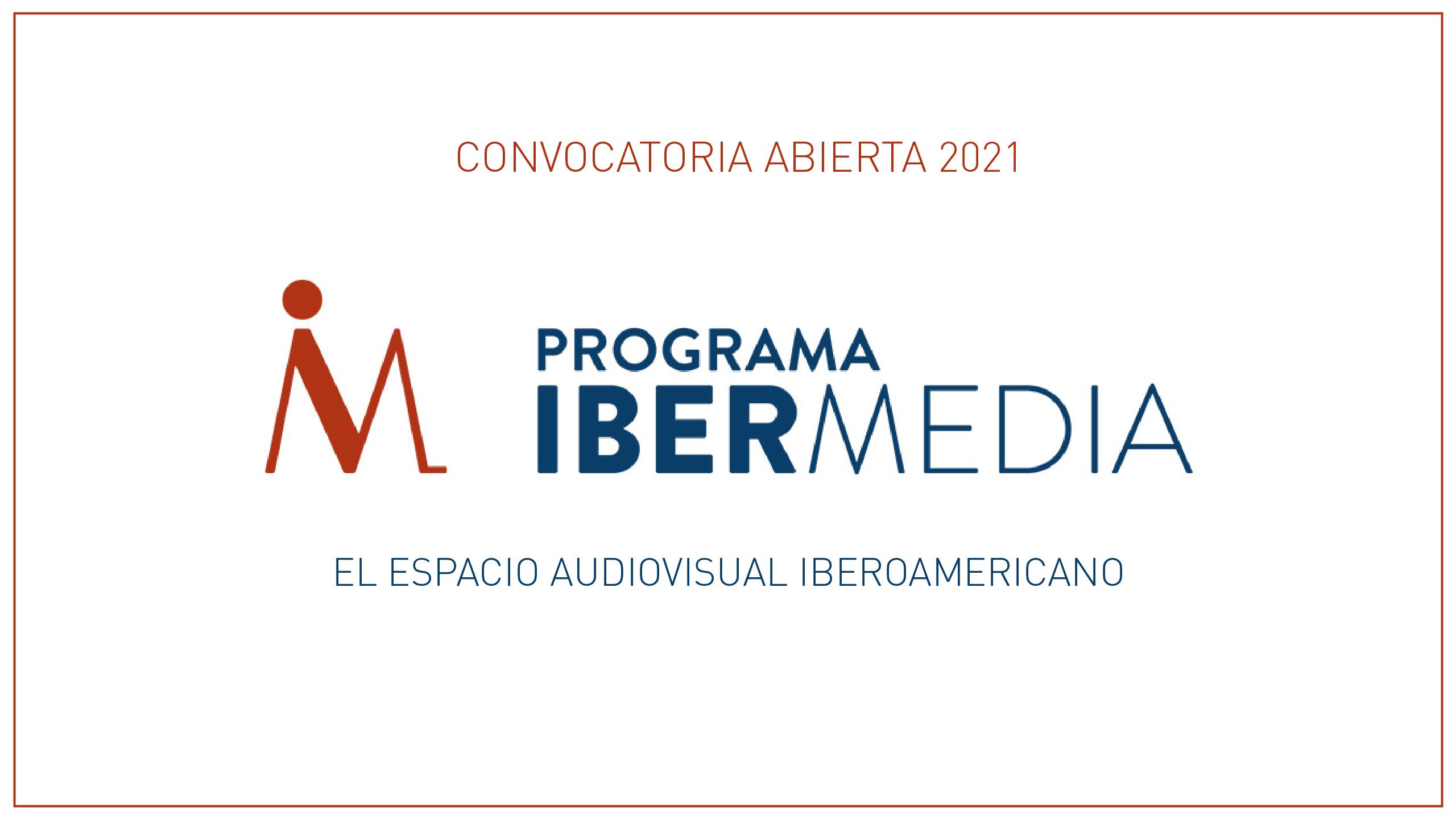 <b>EL PROGRAMA IBERMEDIA ABRE SU CONVOCATORIA DE 2021 CON MEDIDAS CONTRA LA DESIGUALDAD</b>