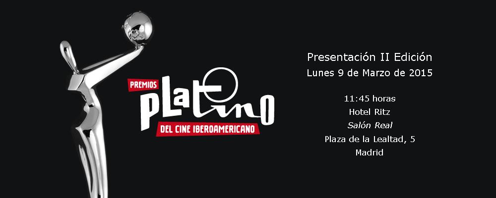 La II Edición de los Premios Platino arranca el próximo 9 de marzo con un acto de presentación